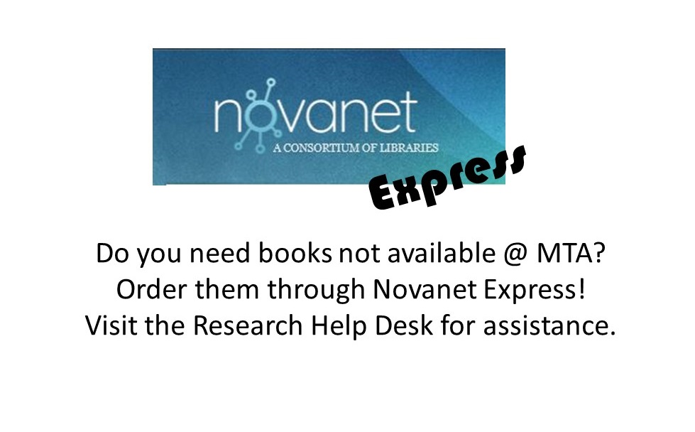 Need books not held by MTA libraries? Use Novanet Express.