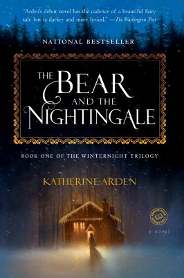 bear and the nightingale by katherine arden