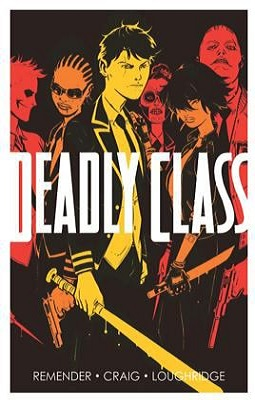 deadly class by rick remender