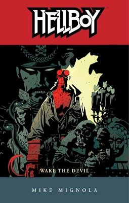 hellboy wake the devil by mike mignola