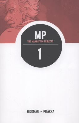 Manhattan projects, volume 1: science bad by jonathan hickman