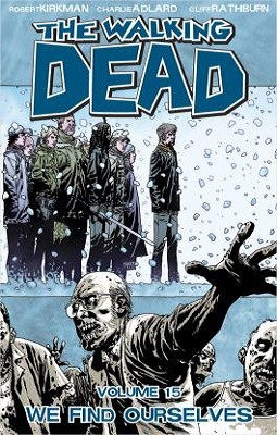 walking dead volume 15 by robert kirkman