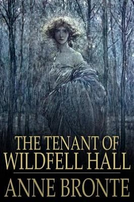 tenant of wildfell hall by anne bronte