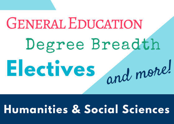 General education courses, degree breadth courses, electives, and more!