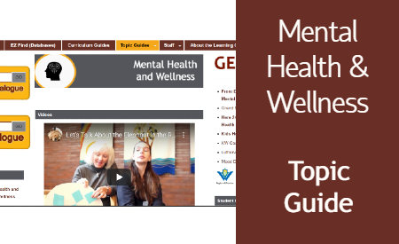 Mental Health & Wellness Topic Guide