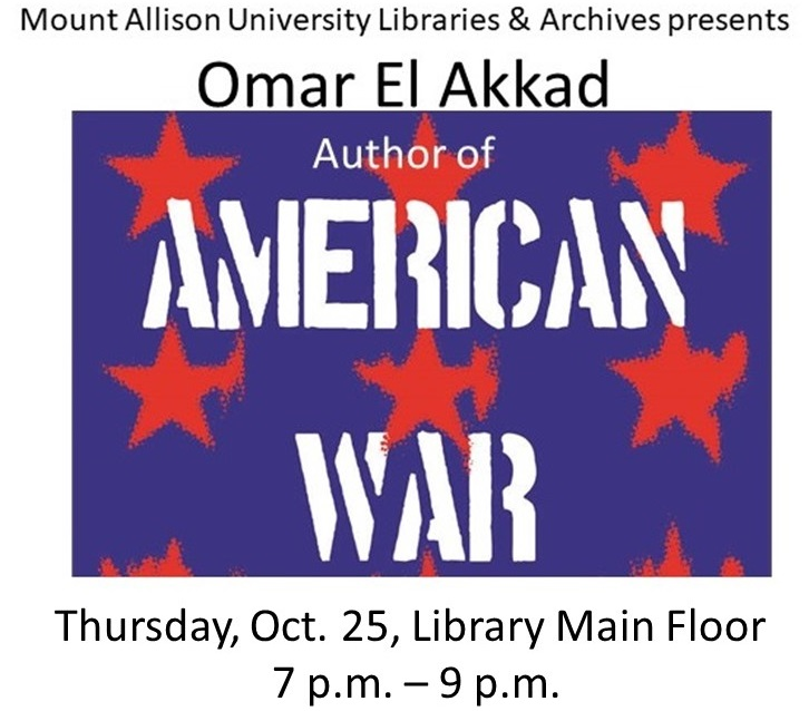 Omar El Akkad author reading Oct. 25 7 to 9 pm