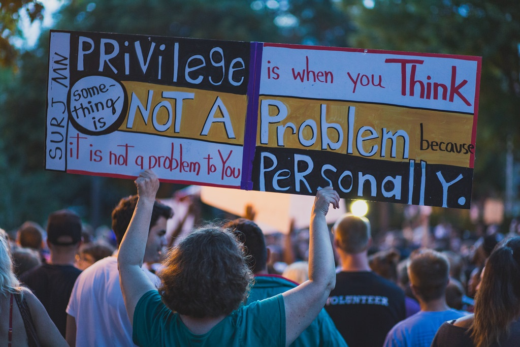 Privilege is when something is not your problem because you don't experience it