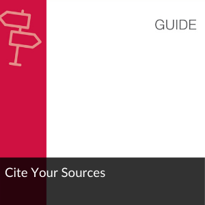 Guide: Cite Your Sources