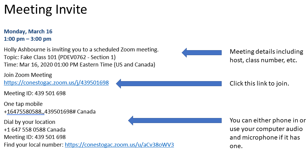 a meeting invite from zoom including date, time and organizer information. The link to the meeting is included in the email that you receive.