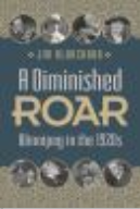 "Cover of ""A Diminished Roar: Winnipeg in the 1920s"""