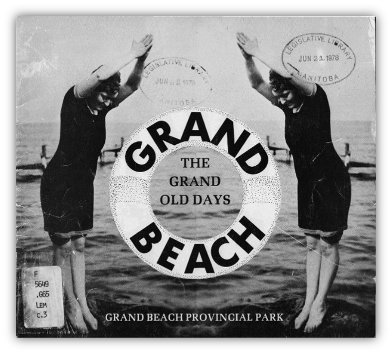 Cover of Grand Beach: The Grand Old Days