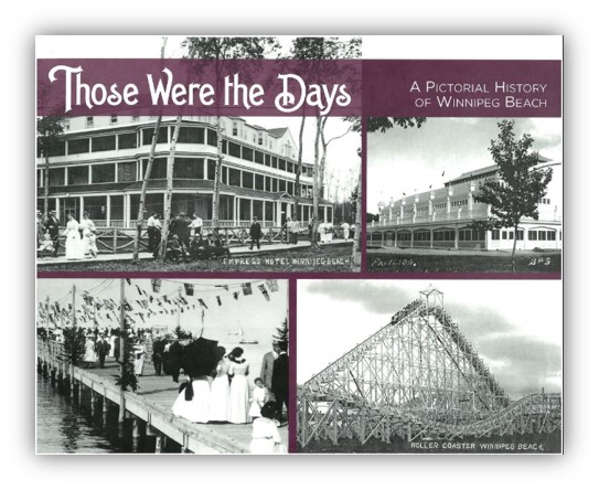Cover of Those were the Days: A Pictorial History of Winnipeg Beach
