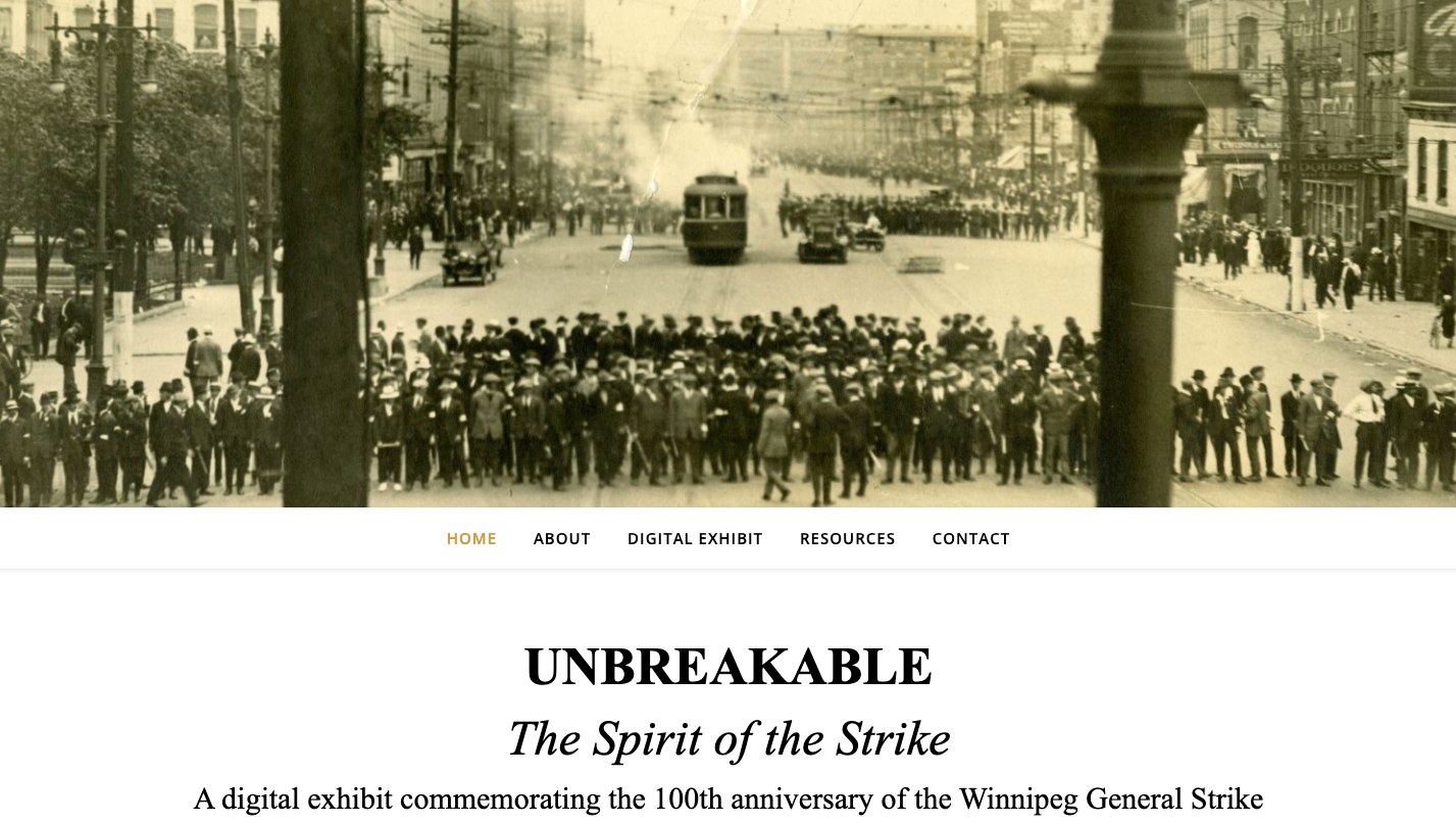 Home page of a digital exhibit on the Winnipeg General Strike.