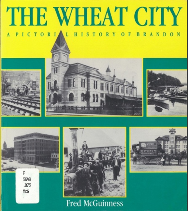 Cover of The Wheat City: A Pictorial History of Brandon