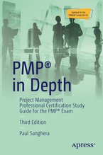 PMP in Depth : Project Management Professional Certification Study Guide for the PMP Exam - Opens in a new window