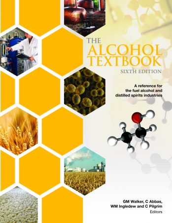 The Alcohol Textbook : A Reference For The Beverage, Fuel And Industrial Alcohol Industries Book Cover