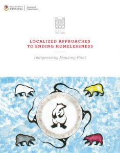 Cover Art for Localized Approaches to Ending Homelessness: Indigenizing Housing First