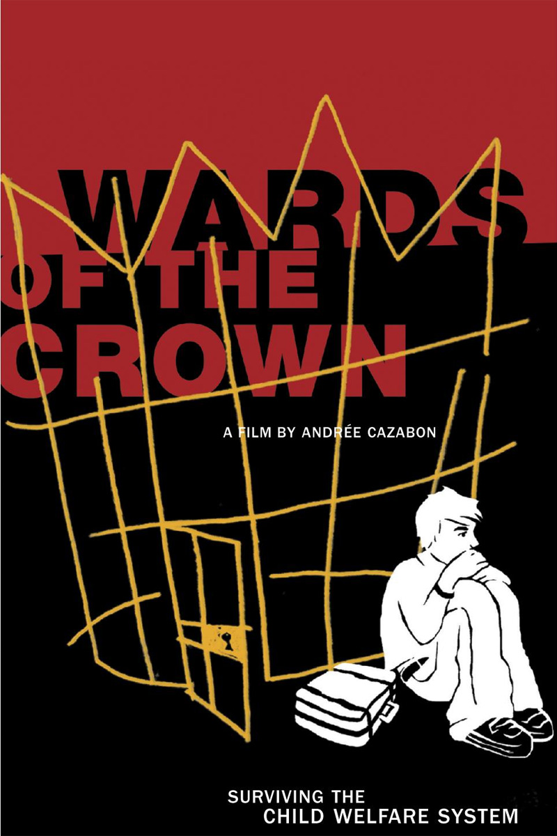 Cover Art for Wards of the Crown by Andree Cazabon (DVD)