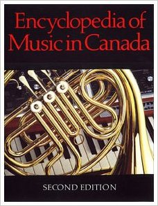Encyclopedia of Music in Canada, 2nd edition