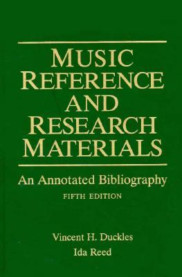 Music Reference and Research Materials : An Annotated Bibliography