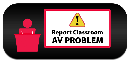 Report Classroom AV Problem Button