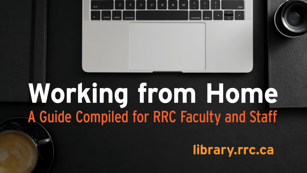 Working from home: Faculty and Staff Guide