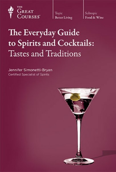 Cover Art for The everyday guide to spirits and cocktails [DVD] : tastes and tradition.