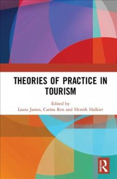 Cover art for Theories of Practice in Tourism