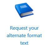 Request your alternate format text icon