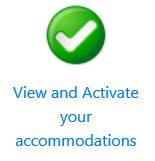 View and activate your accommodations icon