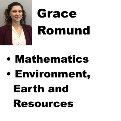 Grace Romund - Environmental Sciences, Geography, Geological Sciences, Mathematics