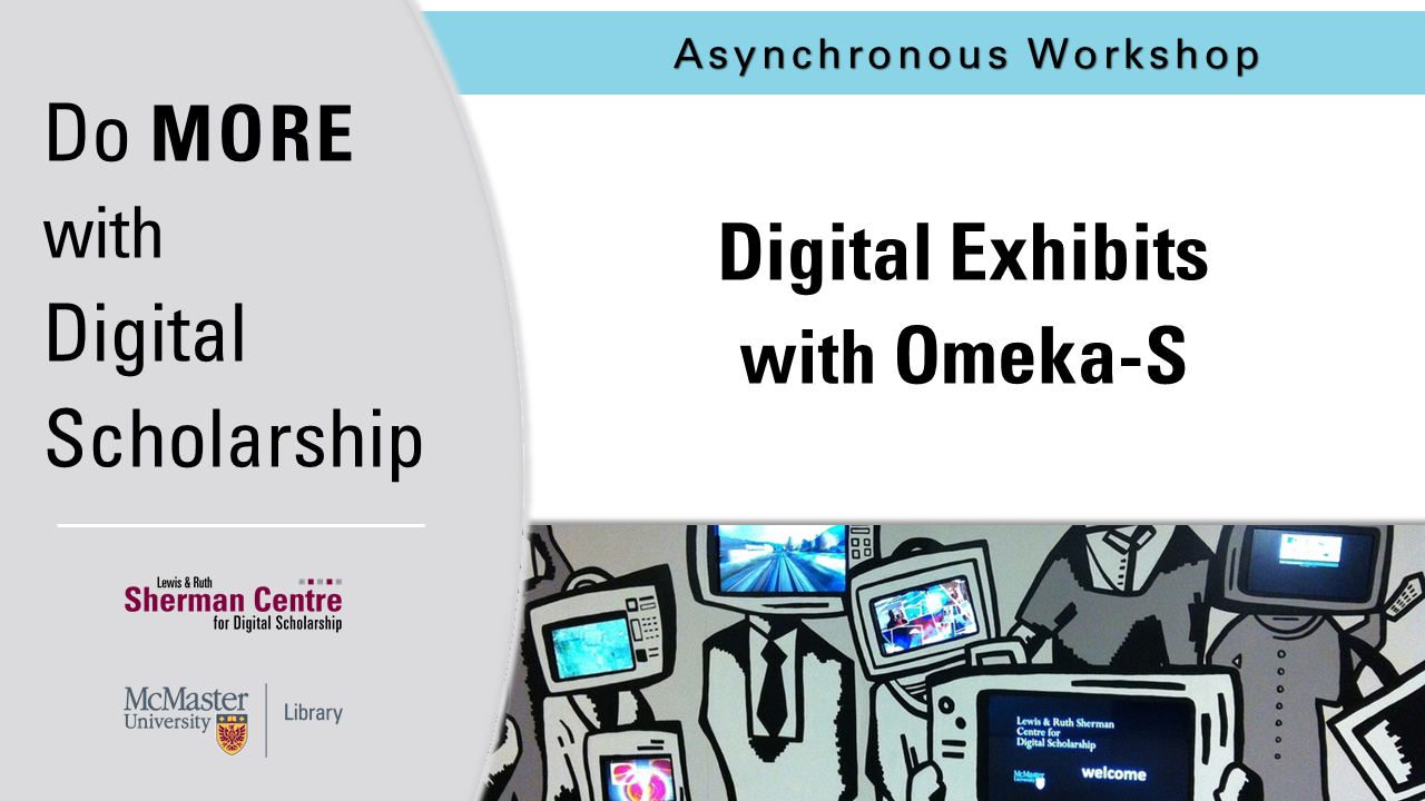 DMDS: Introduction to Digital Exhibits with Omeka-S
