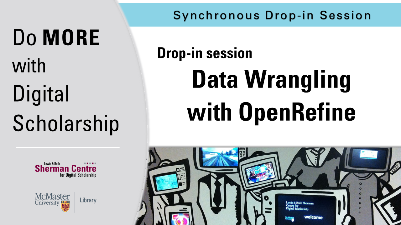 DMDS: Data Wrangling with OpenRefine - Drop-in Session