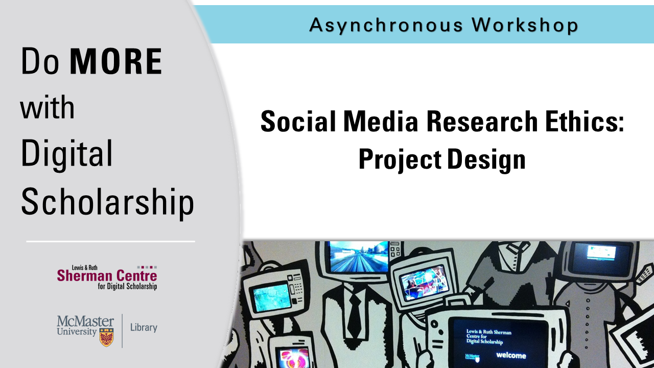 DMDS: Social Media Research Ethics - Project Design