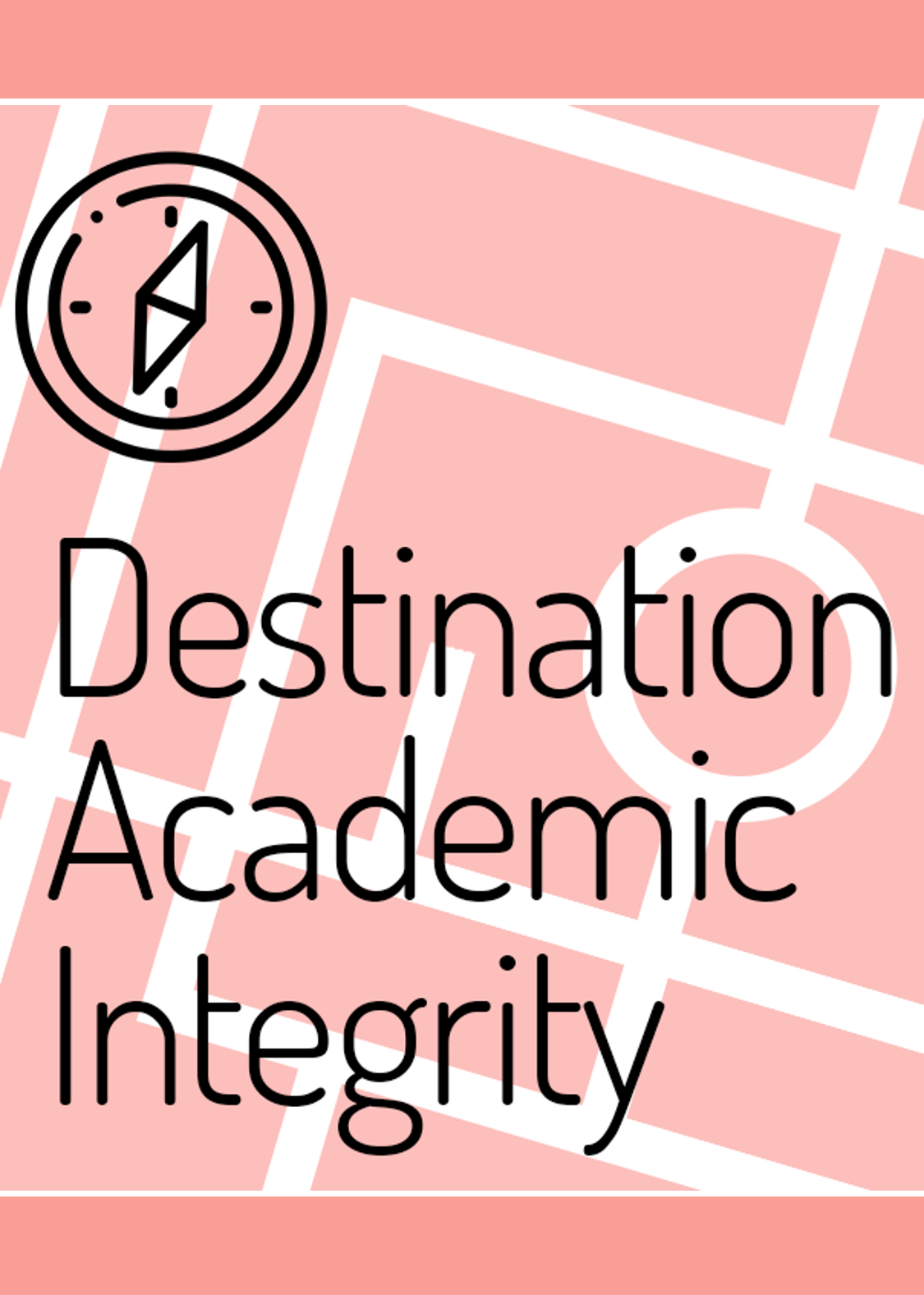 Destination Academic Integrity (cover image)