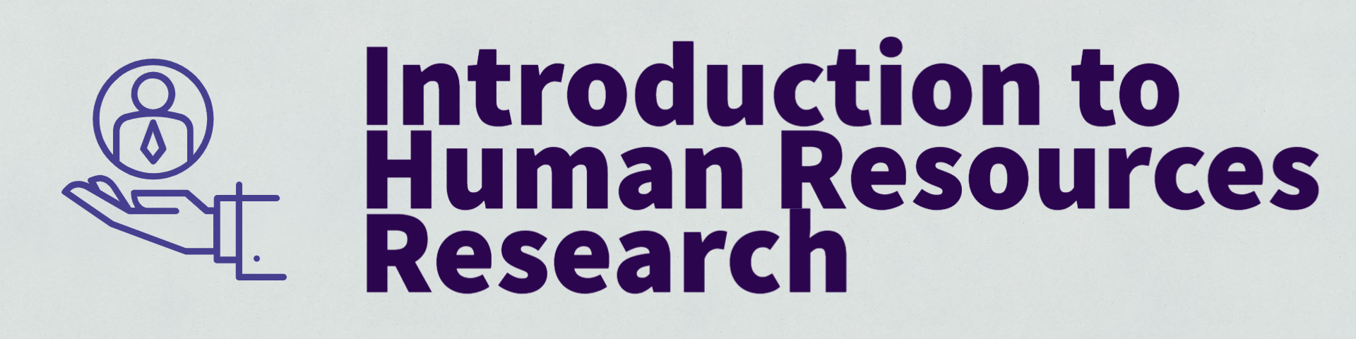 Introduction to Human Resources Research