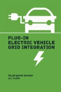 Plug-in Electric Vehicle Grid Integration