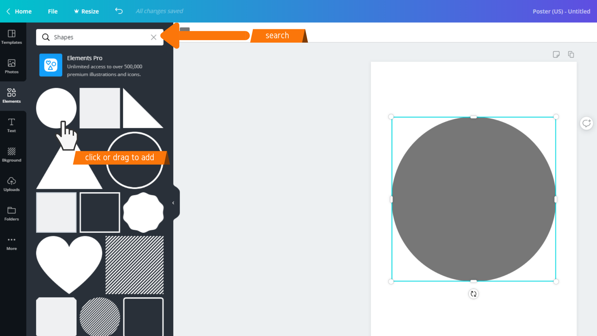 Click or drag to add elements to your design.  Search in the search bar for specific items.