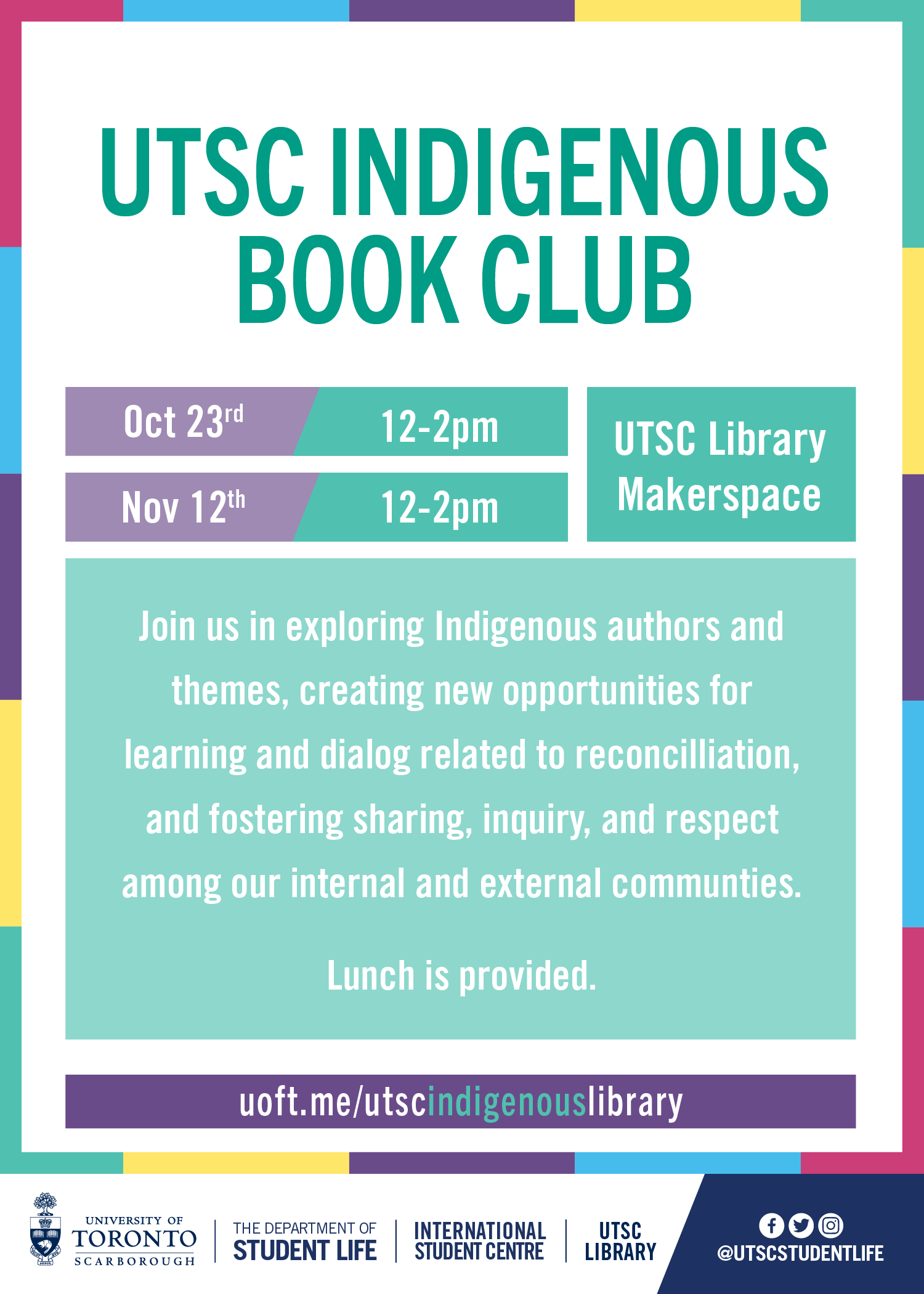 Indigenous Book Club dates October 23 & November 12, 2019, 12-2pm in the Library Makerspace