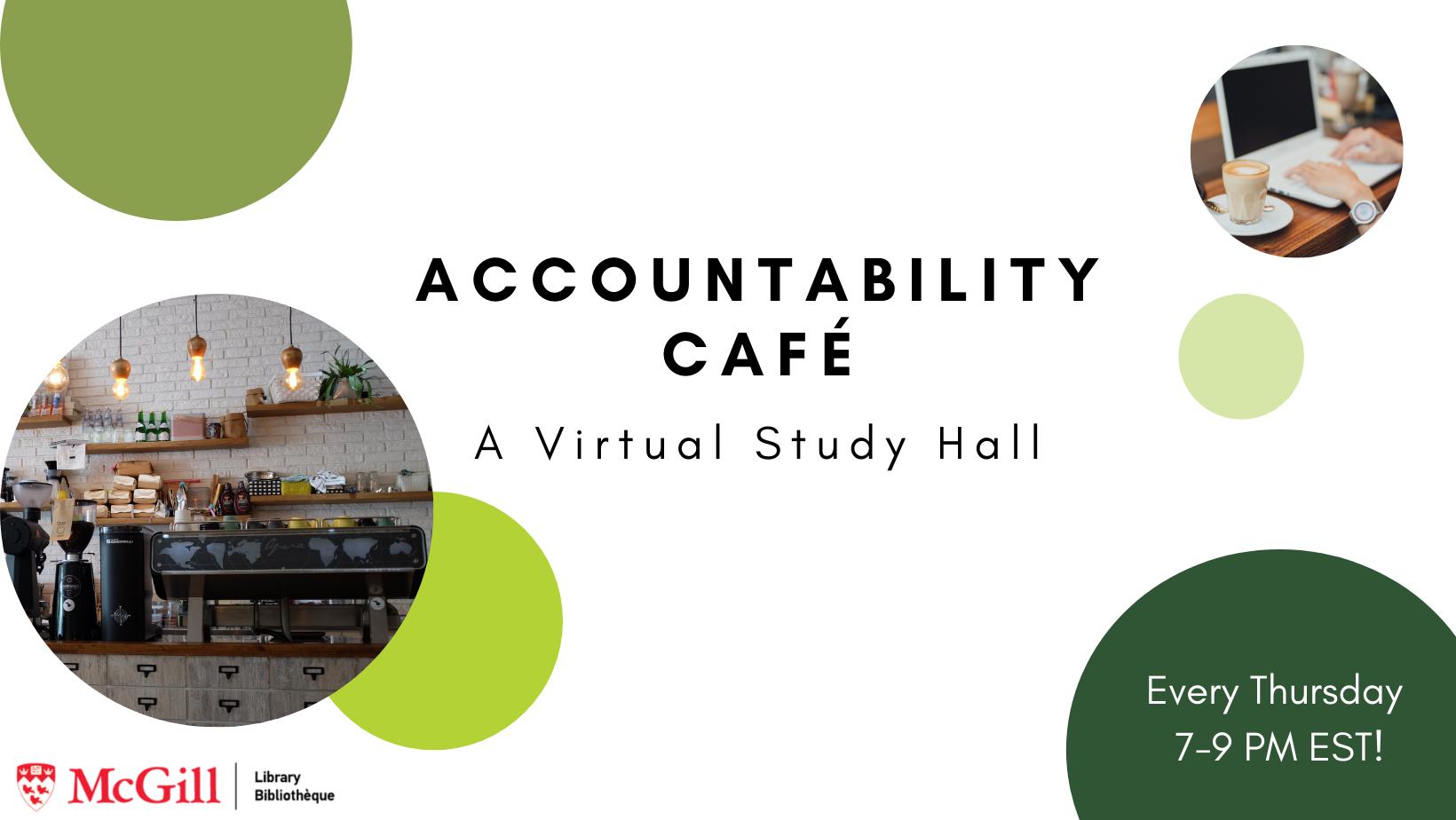 accountability cafe every thursday 7-9pm EST