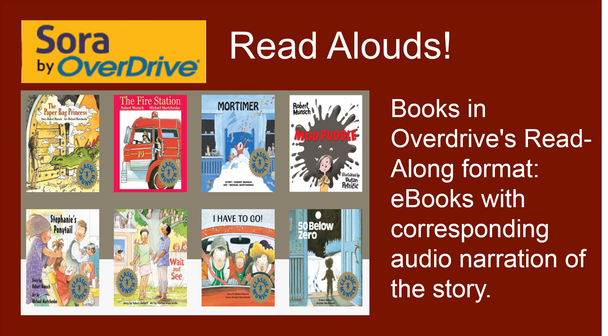 Books in Overdrive's Read-Along format: eBooks with corresponding audio narration of the story.