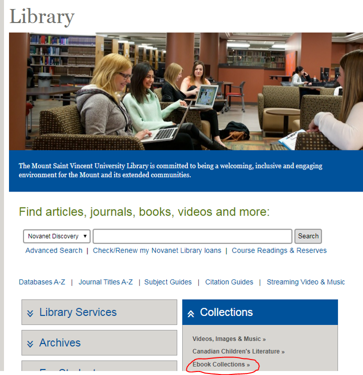 "In order to access the EBSCO EBook Collection, go to the ""collections"" tab on the MSVU Library homepage"