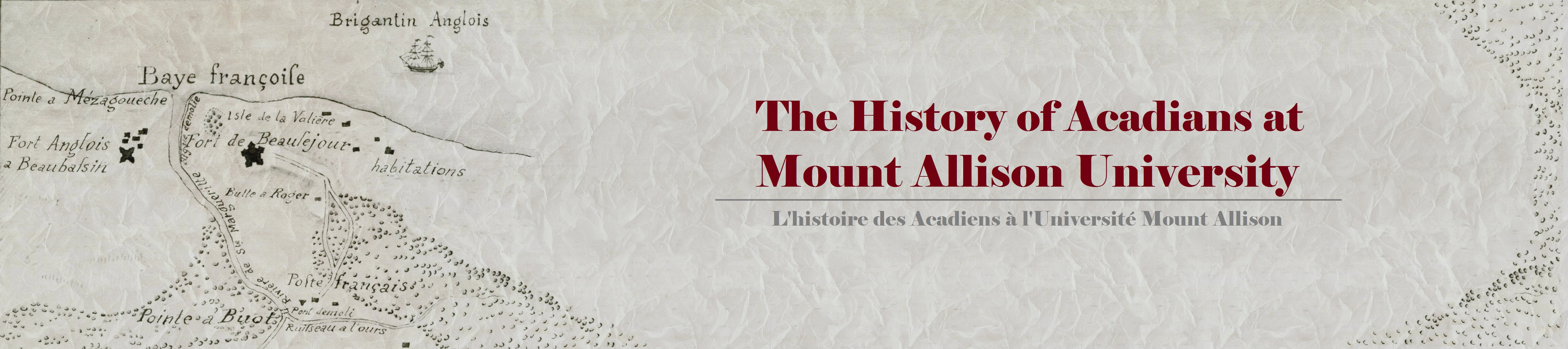 Banner: The History of Acadians at Mount Allison