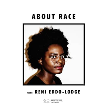 About Race with Reni Eddo-Lodge Thumbnail Picture