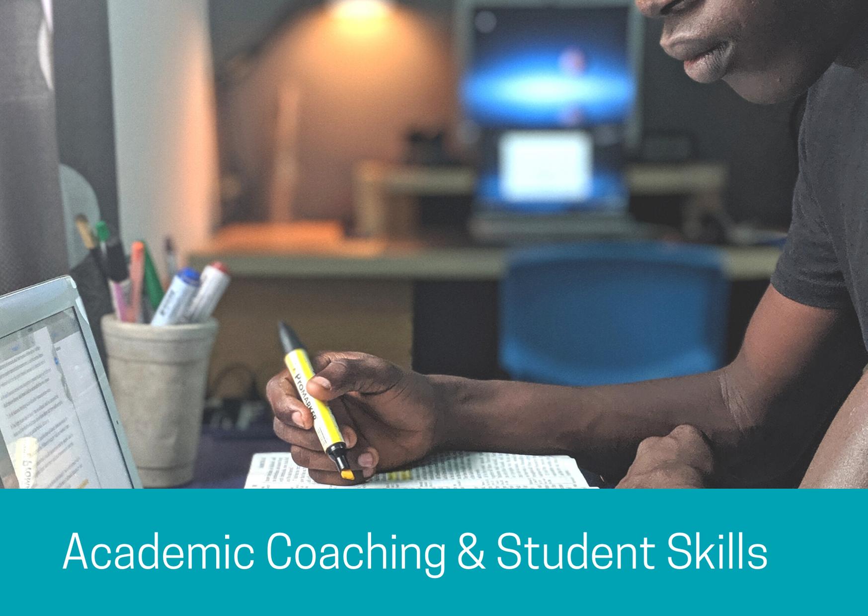 Academic Coaching and Student Skills