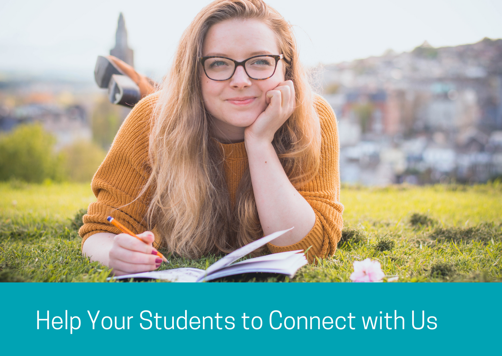 Help Your Students to Connect with Us