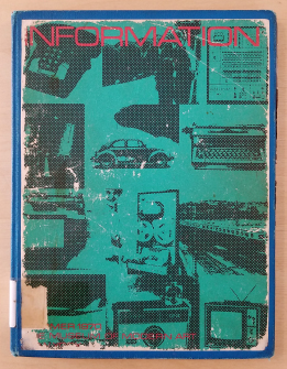 "The cover for the exhibition catalogue for the Museum of Modern Art's 1972 exhibit ""Information"" showing newsprint photos of technology such as cars, television, and phones."