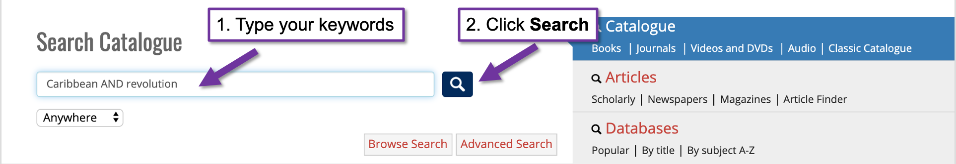 Screenshot of the catalogue search with two arrows, one arrow is pointing to the search bar with the text 1 type your keywords and another arrow pointing to the search button with the text 2. click search