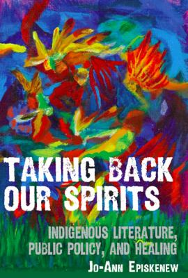 Taking Our Spirit Back