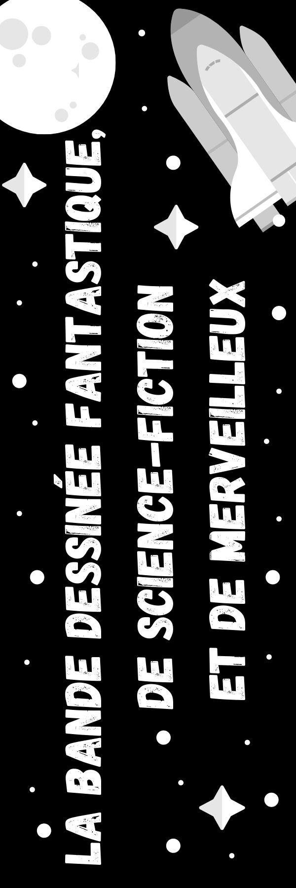 La bande dessinée fantastique, de science-fiction et de merveilleux